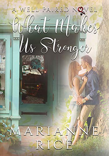 What Makes Us Stronger cover